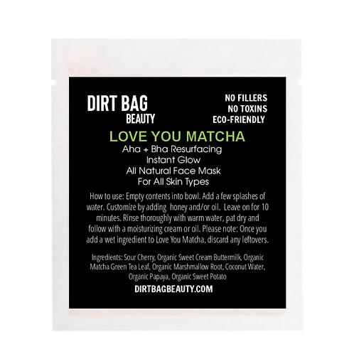 "Organic ""LOVE YOU MATCHA"" Face Mask"
