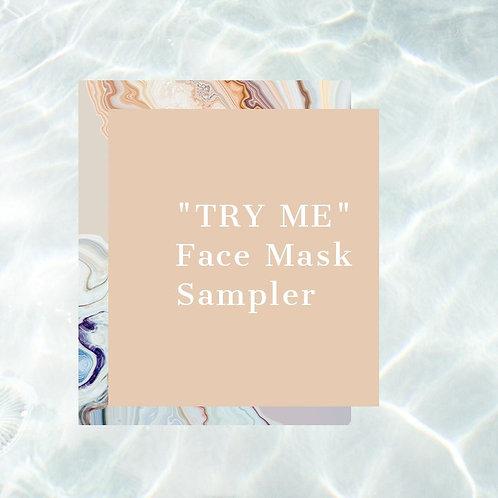 """""""TRY ME"""": Face Mask Sampler"""