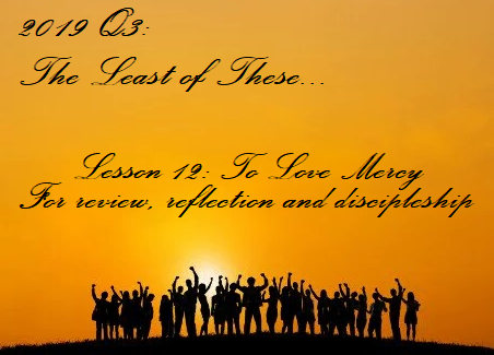Lesson 12: To Love Mercy