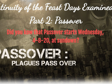 Continuity of the Feast Days Examined – Part 2: Passover (Under the Threat of COVID-19)