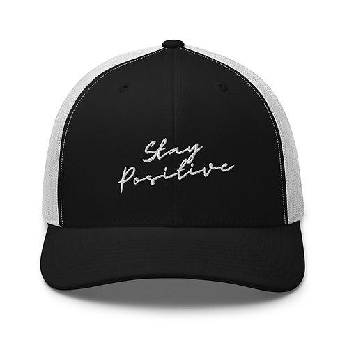 Stay Positive Script Trucker Cap