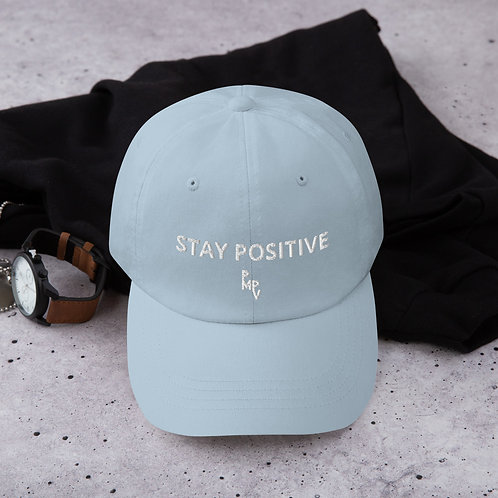 """""""Stay Positive"""" Dad Hat"""
