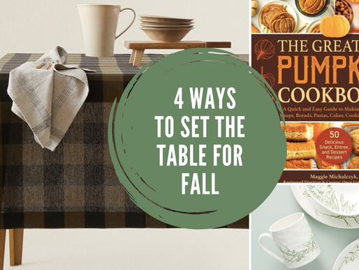 Design Tips: 4 Ways to Set the Table for Fall