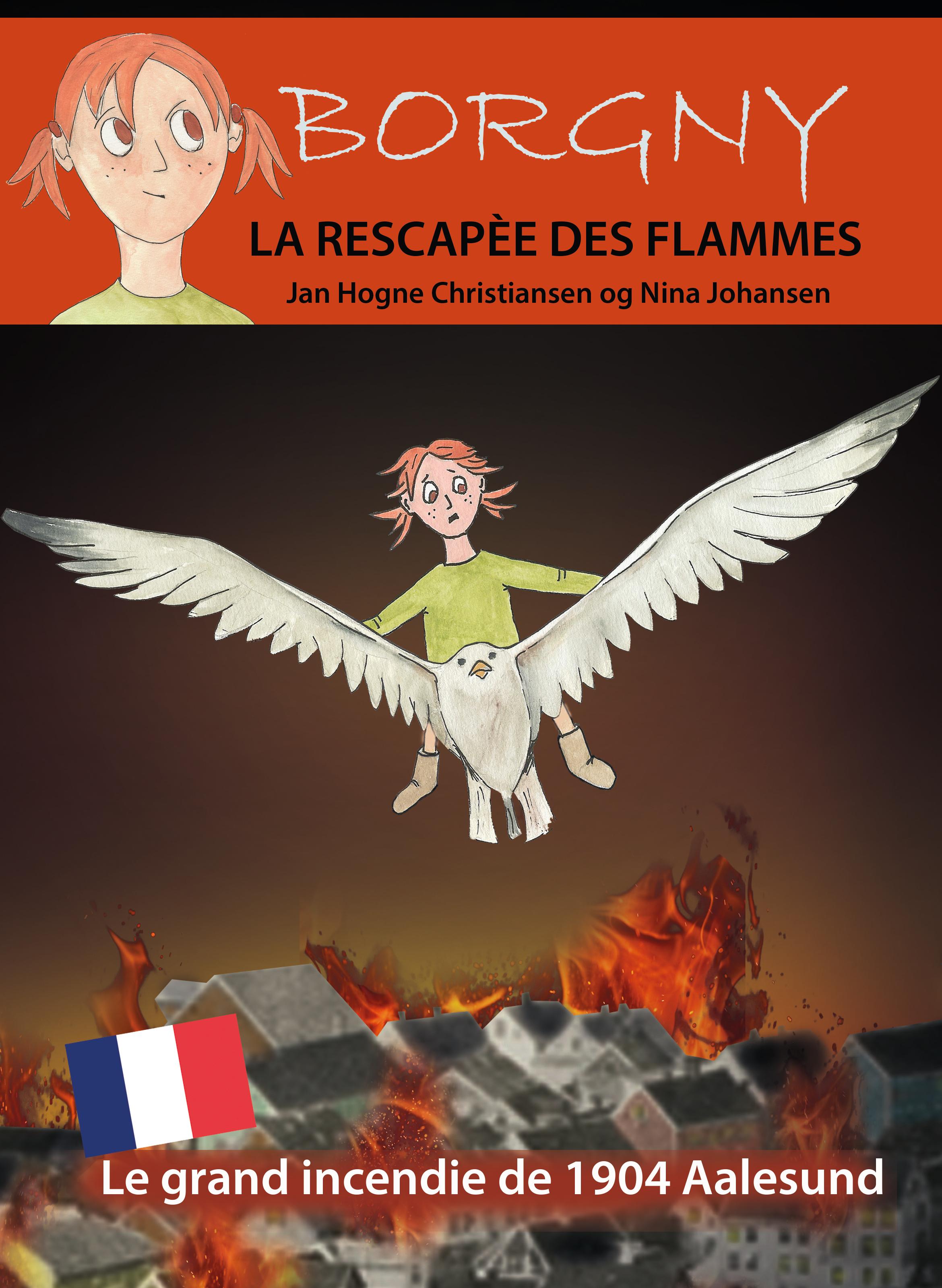 Borgny - LA RESCAPéE DES FLAMMES