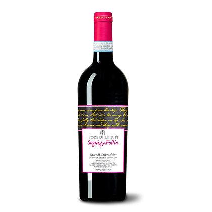 Rosso di Montalcino DOC Sogni & Follia - Podere le Ripi