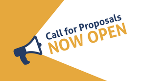 The Call for Proposals is Now Live!