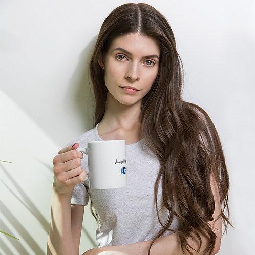 Mug - Just Getting Warmed Up