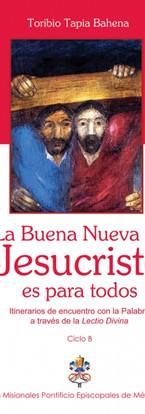 La Buena Nueva de Jesucristo es para todos