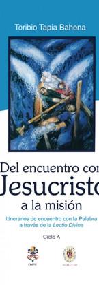 Del encuentro con jesucristo a la mision