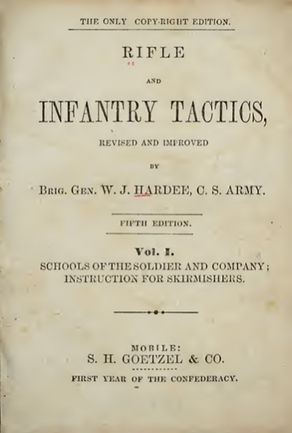 HARDEES DRILL AND LIGHT INFANTRY TACTICS