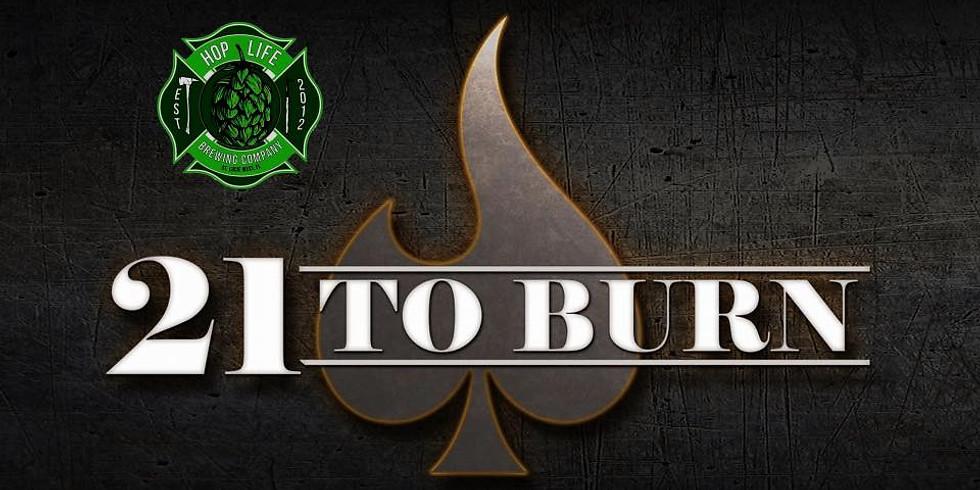 21 To Burn @ Hop Life
