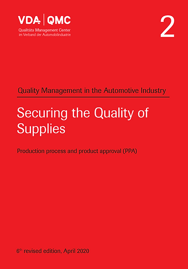 VDA Volume 2 - Quality Management, Securing the Quality of Supplies