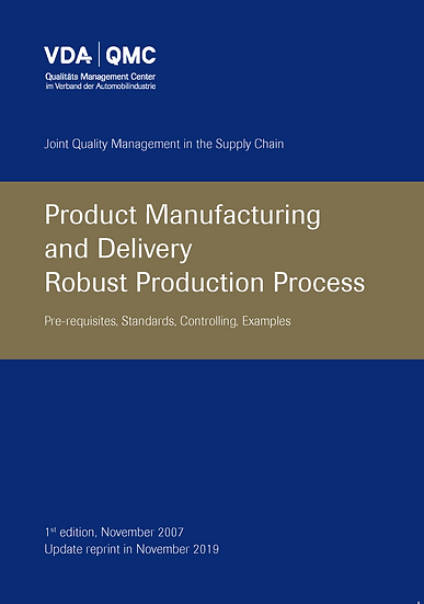 VDA Volume - Product Manufacturing & Delivery Robust Production Process (RPP)