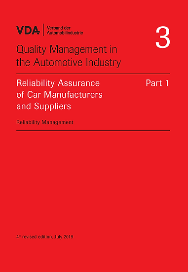 VDA Volume  3.1 - Reliability Assurance of Car Manufacturers and Suppliers
