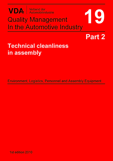 VDA Volume 19.2 - Technical Cleanliness in Assembly Publication