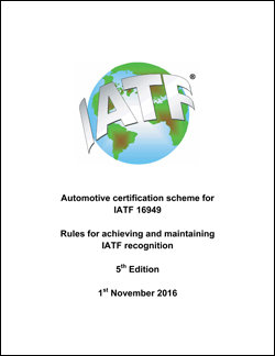 IATF 16949 - Rules for Achieving and Maintaining IATF Recognition