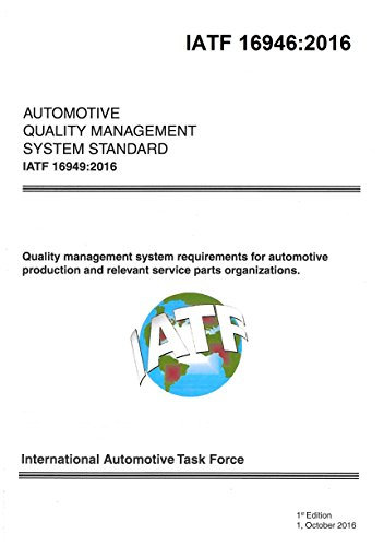 IATF 16949:2016 - Quality Management System Requirements