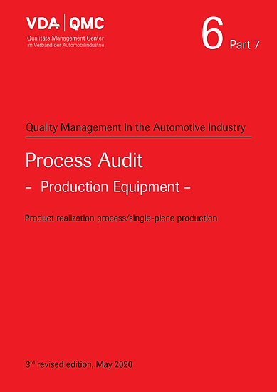 VDA Volume 6.7 - Process Audit - Production Equipment