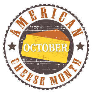 October is American Cheese Month!