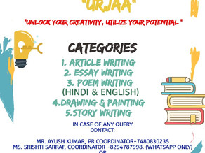 """""""URJAA"""" - """"Unlock Your Creativity, Utilize Your Potential"""": Submit by 15th August, 11:59PM,Extended!"""