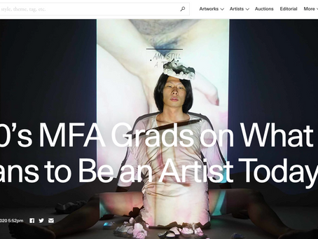 """On Artsy:)""""2020's MFA Grads on What It Means to Be an Artist Today"""""""