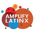 amplify latinx.jpeg