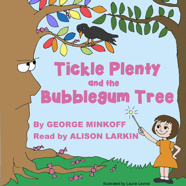 Tickle Plenty and the Bubble Gum Tree Audio Book