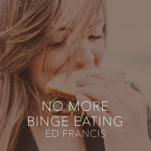 No More Binge Eating
