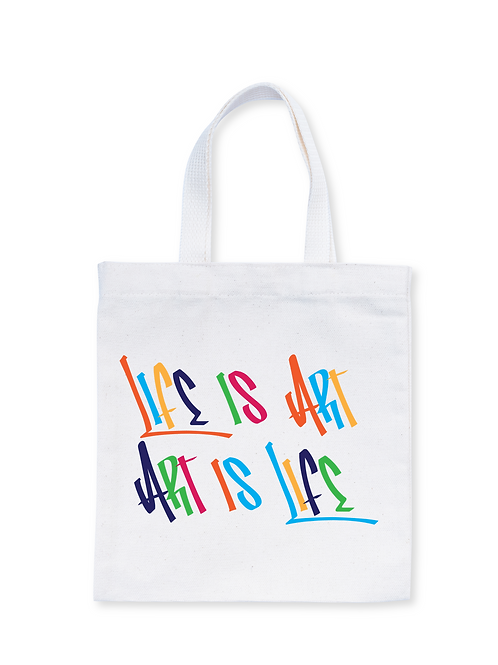 Life is Art, Art is Life Tote