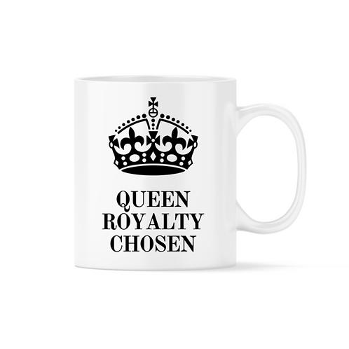 Queen Royalty Chosen Mug