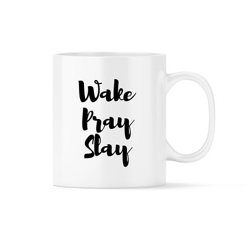 Wake Pray Slay Mug