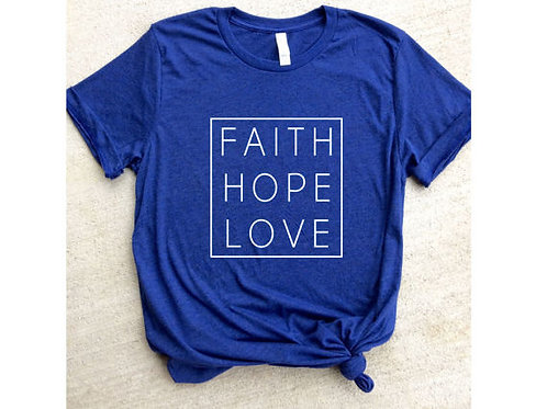 Faith Hope Love T Shirt