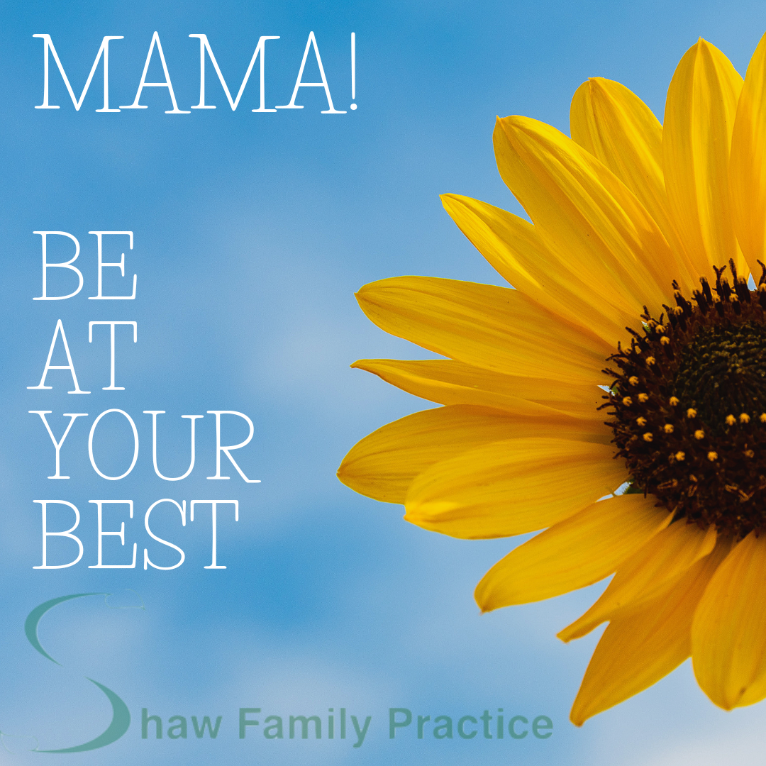 Mama! Your Family Needs you at your best