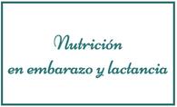 Nutrición en embarazo y lactancia