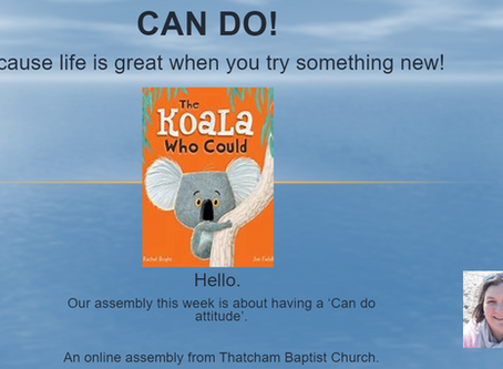 "Thatcham Baptist Church Assembly - Having A ""Can Do Attitude"""
