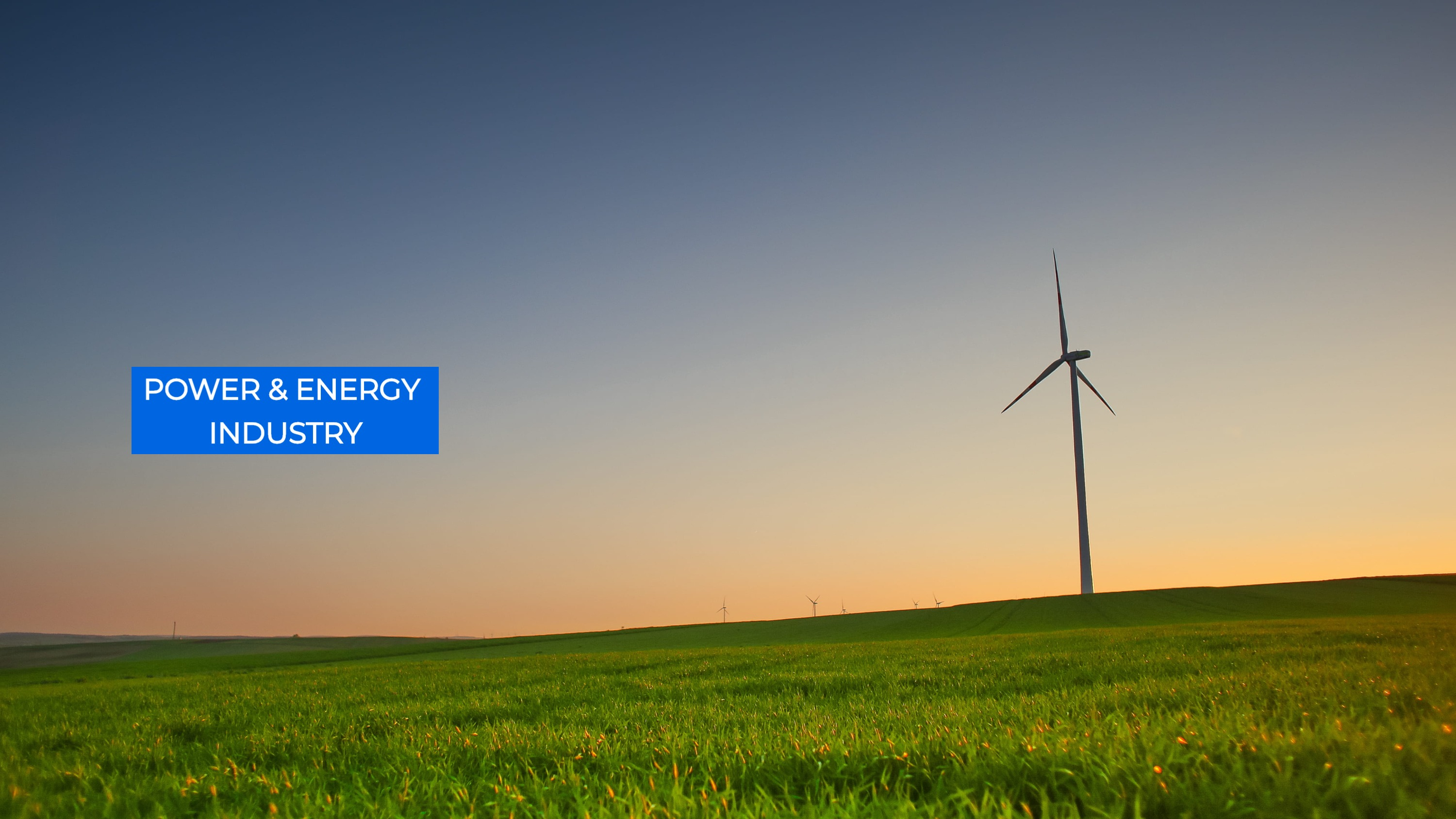 Power & Energy Industry - Windmill, Solar, Geothermal, Nuclear, Thermal - Conversion of energy from
