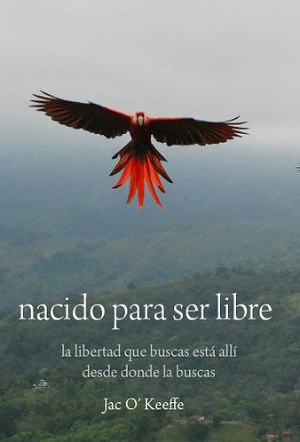 Nacido para ser Libre (ebook)