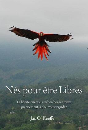 Nés pour être libres (ebook)