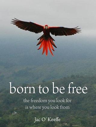 Born to be Free (hard copy)