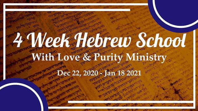 4 Week Love & Purity Hebrew School
