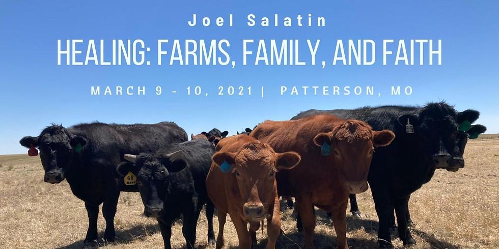 HEALING: FARMS, FAMILY AND FAITH