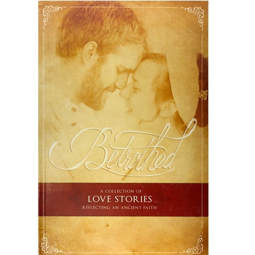 E-Book Betrothed: A Collection of Love Stories Reflecting an Ancient Faith