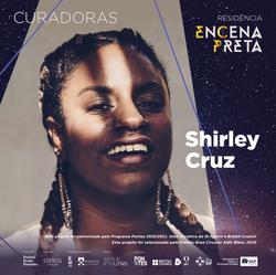 Shirley Cruz - Curadora EnCena Preta