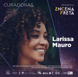 Larissa Mauro - Idealizadora, Curadora e Coordenadora da EnCena Preta