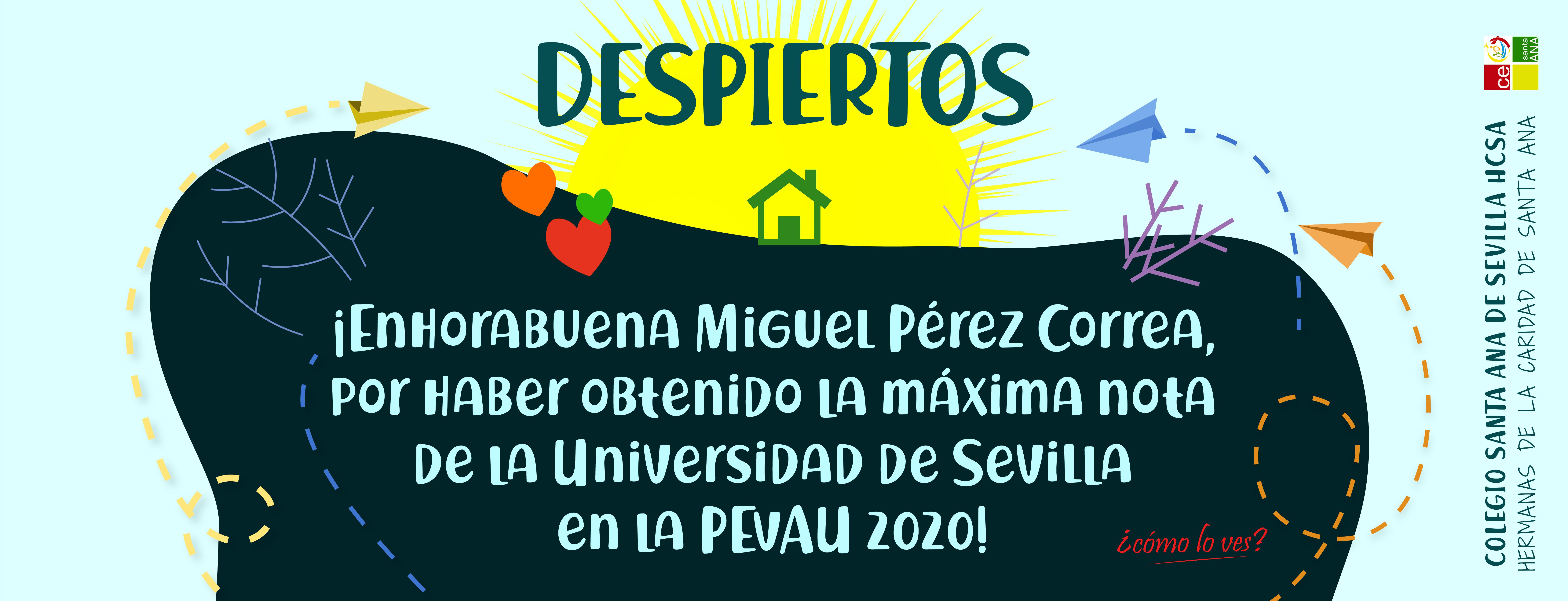 Enhorabuena Miguel Pérez Correa