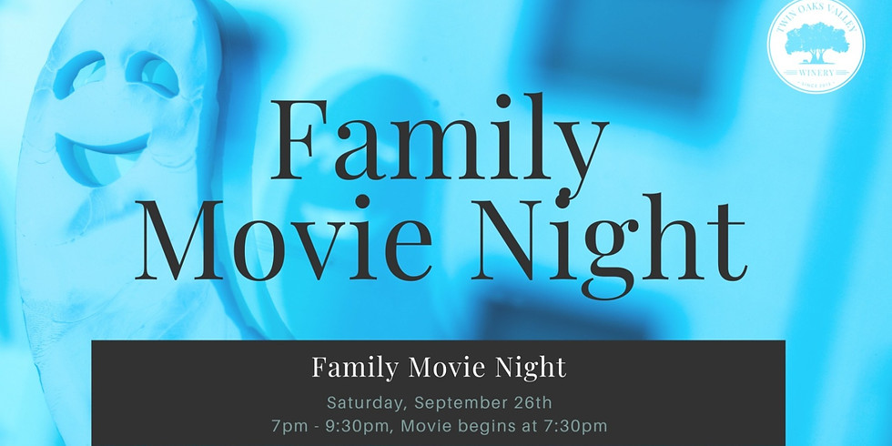 Family Movie Night  - SOLD OUT