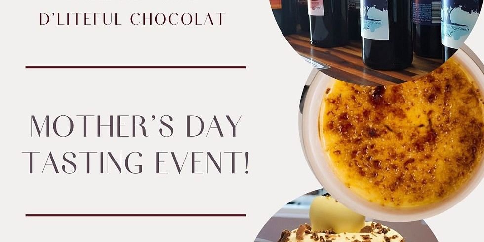 Mother's Day Wine & Dessert Pairing