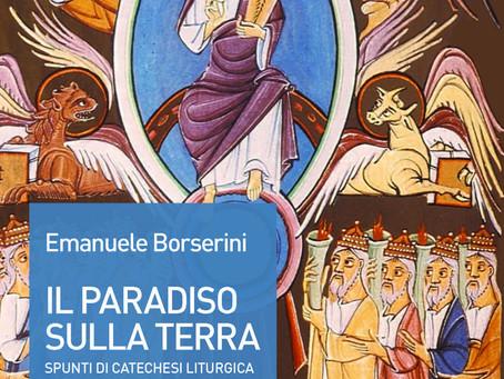 Il paradiso sulla terra: riscoprire la bellezza della Messa