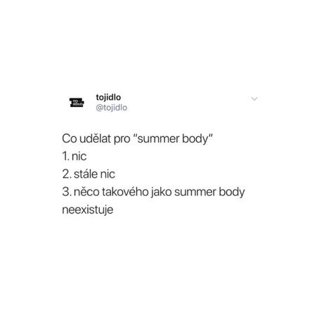 Víš co? Nepotřebuješ summer body