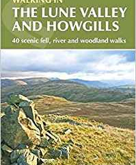 Walking the LuneValley and Howgills by Dennis and Jan Kelsall